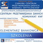 CHMURA CENTRUM PRZETWARZANIA DANYCH W BANKU WYTYCZNE KNF Servus Comp