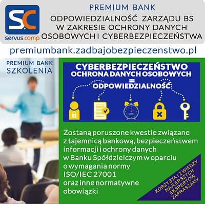 PREMIUM BANK ODPOWIEDZIALNOŚC ZARZĄDU BANKU SPÓŁDZIELCZEGO W ZAKRESIE OCHRONY DANYCH OSOBOWYCH I CYBERBEZPIECZEŃSTWA servus-comp.pl premiumbank.zadbajobezpieczenstwo.pl