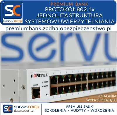 PROTOKÓŁ 802.1x JEDNOLITA STRUKTURA SYSTEMÓW UWIERZYTELNIANIA Servus Comp