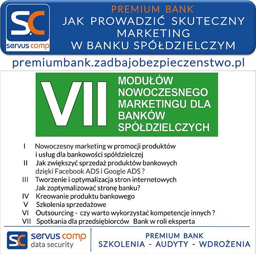 Dedykowane szkolenia - JAK PROWADZIĆ SKUTECZNY MARKETING W BANKU SPÓŁDZIELCZYM Premium Bank Servus Comp